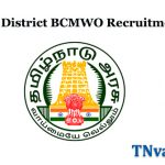Chennai District BCMWO Recruitment 2020