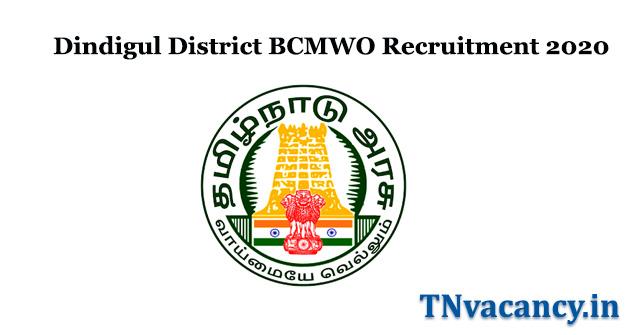 Dindigul District BCMWO Recruitment 2020