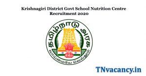 Krishnagiri District Govt School Nutrition Centre Recruitment 2020