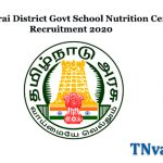 Madurai District Govt School Nutrition Centre Recruitment 2020