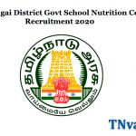 Sivagangai District Govt School Nutrition Centre Recruitment 2020
