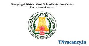 Sivagangai District Govt School Nutrition Centre Recruitment 2020