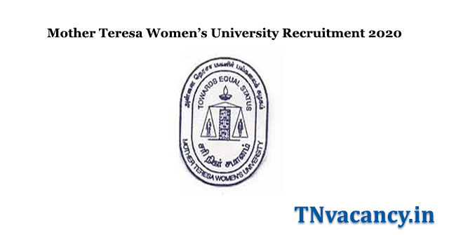 Mother Teresa Women's University Recruitment 2020