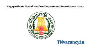 Nagapattinam Social Welfare Department Recruitment 2020