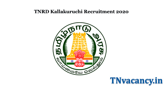 TNRD Kallakuruchi Recruitment 2020