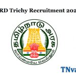 TNRD Trichy Recruitment 2020