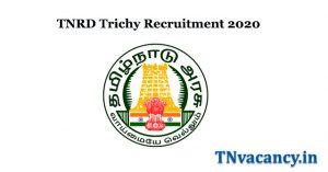 TNRD Trichy Recruitment 2020