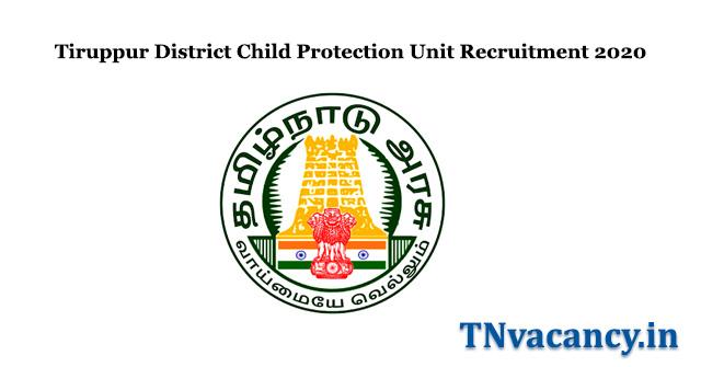 Tiruppur District Child Protection Unit Recruitment 2020
