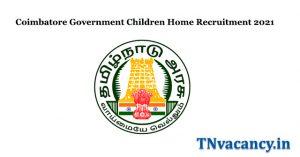Coimbatore Government Children Home Recruitment 2021