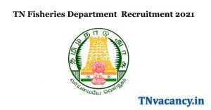 TN Fisheries Department Recruitment 2021