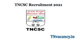 TNCSC Recruitment 2021