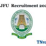 TNJFU Recruitment 2021